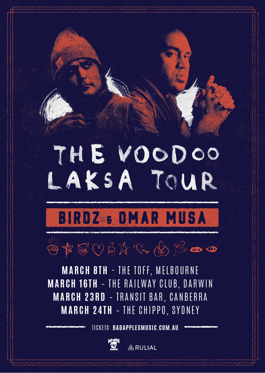 "BIRDZ & OMAR MUSA ""THE VOODOO LAKSA"" TOUR"